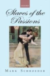 Slaves of the Passions
