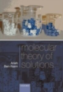 Ebook in inglese Molecular Theory of Solutions Ben-Naim, Arieh