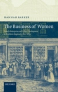 Ebook in inglese Business of Women: Female Enterprise and Urban Development in Northern England 1760-1830 Barker, Hannah