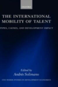Ebook in inglese International Mobility of Talent: Types, Causes, and Development Impact