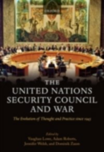 Ebook in inglese United Nations Security Council and War The Evolution of Thought and Practice since 1945 -, -