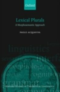 Ebook in inglese Lexical Plurals: A Morphosemantic Approach Acquaviva, Paolo