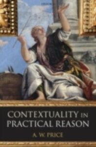Ebook in inglese Contextuality in Practical Reason Price, A. W.