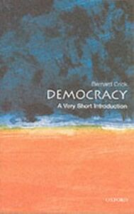 Ebook in inglese Democracy: A Very Short Introduction Crick, Bernard