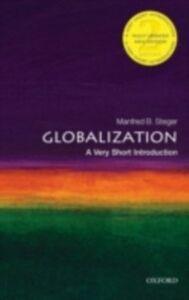 Ebook in inglese Globalization B, STEGER MANFRED