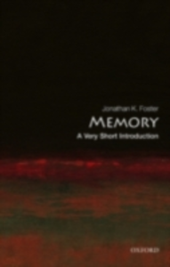 Ebook in inglese Memory: A Very Short Introduction Foster, Jonathan K.