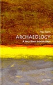 Foto Cover di Archaeology, Ebook inglese di BAHN PAUL, edito da Oxford University Press