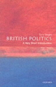 Ebook in inglese British Politics TONY, WRIGHT