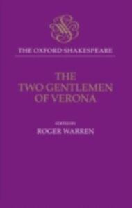 Ebook in inglese Oxford Shakespeare: The Two Gentlemen of Verona Shakespeare, William