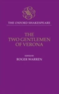 Ebook in inglese Oxford Shakespeare: The Two Gentlemen of Verona Shakespeare, William