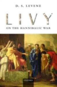Ebook in inglese Livy on the Hannibalic War Levene, D. S.