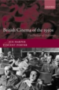 Ebook in inglese British Cinema of the 1950s: The Decline of Deference Harper, Sue , Porter, Vincent