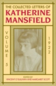 Ebook in inglese Collected Letters of Katherine Mansfield: Volume 5: 1922 -, -