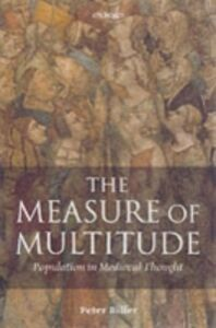Ebook in inglese Measure of Multitude: Population in Medieval Thought Biller, Peter