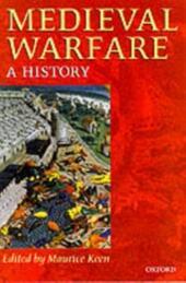 Medieval Warfare: A History