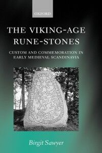 Foto Cover di Viking-Age Rune-Stones: Custom and Commemoration in Early Medieval Scandinavia, Ebook inglese di Birgit Sawyer, edito da OUP Oxford