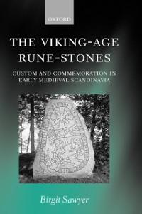 Ebook in inglese Viking-Age Rune-Stones: Custom and Commemoration in Early Medieval Scandinavia Sawyer, Birgit