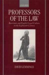 Foto Cover di Professors of the Law: Barristers and English Legal Culture in the Eighteenth Century, Ebook inglese di David Lemmings, edito da OUP Oxford