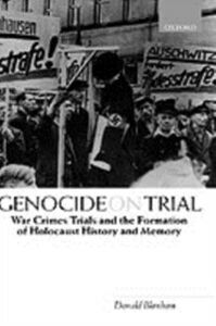 Ebook in inglese Genocide on Trial: War Crimes Trials and the Formation of Holocaust History and Memory Bloxham, Donald
