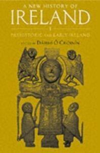 Ebook in inglese New History of Ireland, Volume I: Prehistoric and Early Ireland