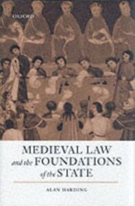 Foto Cover di Medieval Law and the Foundations of the State, Ebook inglese di Alan Harding, edito da OUP Oxford