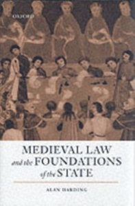 Ebook in inglese Medieval Law and the Foundations of the State Harding, Alan