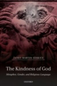 Ebook in inglese Kindness of God: Metaphor, Gender, and Religious Language Soskice, Janet Martin