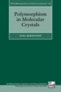 Ebook in inglese Polymorphism in Molecular Crystals Bernstein, Joel