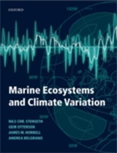 Ebook in inglese Marine Ecosystems and Climate Variation Belgrano, Andrea , Hurrell, James W. , Ottersen, Geir , Stenseth, Nils