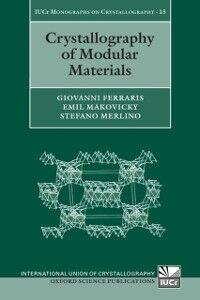 Ebook in inglese Crystallography of Modular Materials Ferraris, Giovanni , Makovicky, Emil , Merlino, Stefano