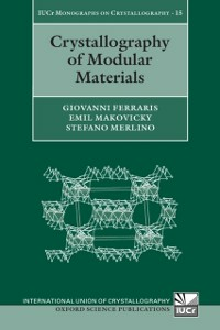 Ebook in inglese Crystallography of Modular Materials Ferraris, Giovanni , Makovicky, Emil , Merlino, Stefano
