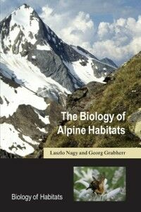 Foto Cover di Biology of Alpine Habitats, Ebook inglese di Georg Grabherr,Laszlo Nagy, edito da OUP Oxford