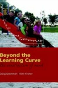 Ebook in inglese Beyond the Learning Curve: The construction of mind Kirsner, Kim , Speelman, Craig