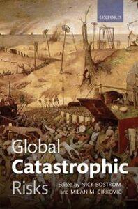 Ebook in inglese Global Catastrophic Risks -, -