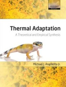 Foto Cover di Thermal Adaptation: A Theoretical and Empirical Synthesis, Ebook inglese di Michael J. Angilletta Jr., edito da OUP Oxford