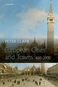 Ebook in inglese European Cities and Towns: 400-2000 Clark, Peter