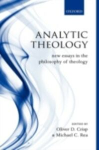 Ebook in inglese Analytic Theology: New Essays in the Philosophy of Theology -, -
