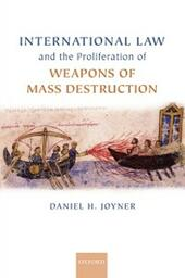 International Law and the Proliferation of Weapons of Mass Destruction