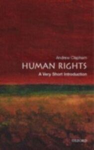 Foto Cover di Human Rights: A Very Short Introduction, Ebook inglese di Andrew Clapham, edito da OUP Oxford