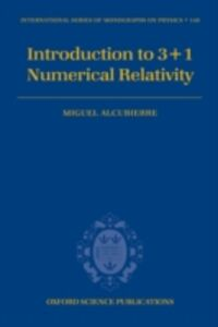 Ebook in inglese Introduction to 3+1 Numerical Relativity Alcubierre, Miguel