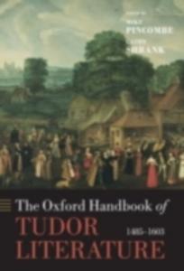 Ebook in inglese Oxford Handbook of Tudor Literature: 1485-1603 -, -