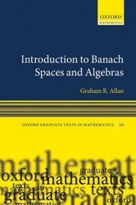 Ebook in inglese Introduction to Banach Spaces and Algebras Allan, Graham