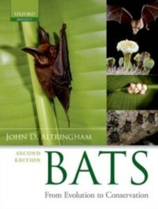 Ebook in inglese Bats: From Evolution to Conservation Altringham, John D.