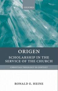 Ebook in inglese Origen: Scholarship in the Service of the Church Heine, Ronald E.