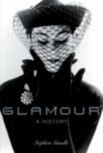 Ebook in inglese Glamour A History Gundle, Stephen