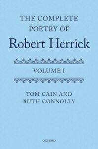 Ebook in inglese Complete Poetry of Robert Herrick: Volume I -, -