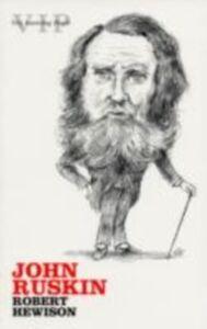 Foto Cover di John Ruskin, Ebook inglese di HEWISON ROBERT, edito da Oxford University Press