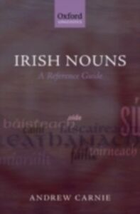 Ebook in inglese Irish Nouns: A Reference Guide Carnie, Andrew