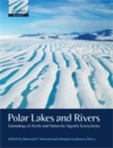 Ebook in inglese Polar Lakes and Rivers: Limnology of Arctic and Antarctic Aquatic Ecosystems -, -
