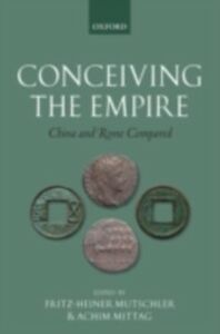 Ebook in inglese Conceiving the Empire: China and Rome Compared -, -